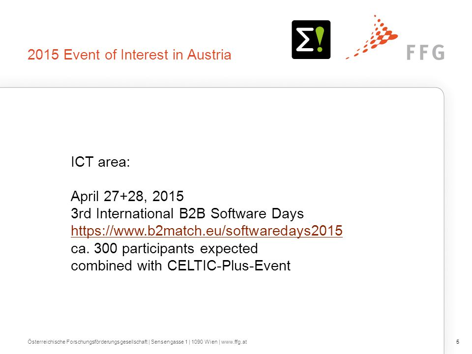 2015 Event of Interest in Austria ICT area: April 27+28, rd International B2B Software Days   ca.