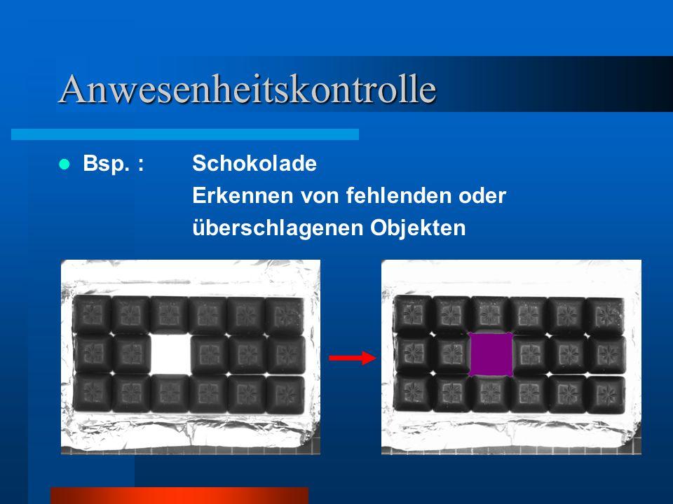 Anwesenheitskontrolle Bsp. : Schokolade Erkennen von fehlenden oder überschlagenen Objekten