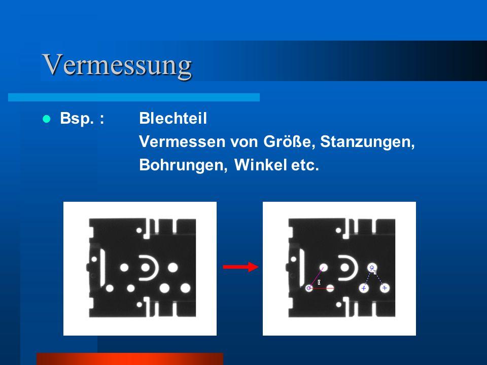 Vermessung Bsp. : Blechteil Vermessen von Größe, Stanzungen, Bohrungen, Winkel etc.