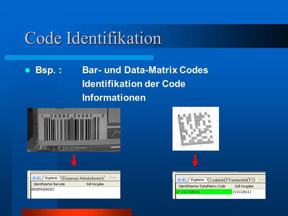 Bildverarbeitungslösung II Kombination der verschiedenen Bildverarbeitungs- methoden - Mustererkennung - Positionsbestimmung - Vermessung - Anwesenheitskontrolle - …..