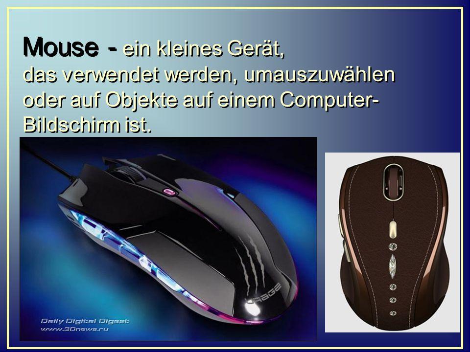 Mouse - ein kleines Gerät, das verwendet werden, umauszuwählen oder auf Objekte auf einem Computer- Bildschirm ist.