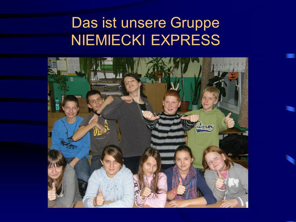Das ist unsere Gruppe NIEMIECKI EXPRESS
