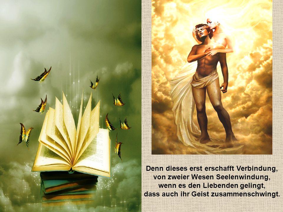 Dann mag die Welt um uns versinken, da wir gemeinsam Weisheit trinken, und unsere Herzen, eng umschlungen, durch Bücherwelten fortgedrungen.