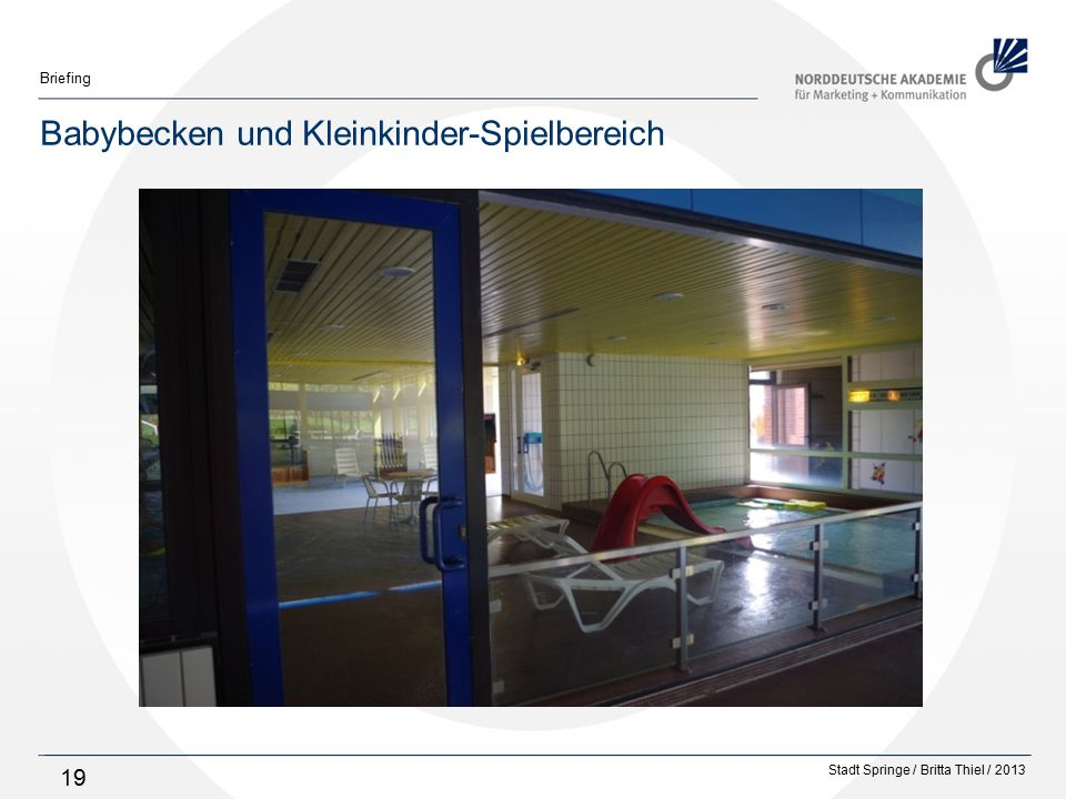Stadt Springe / Britta Thiel / 2013 Briefing 19 Babybecken und Kleinkinder-Spielbereich