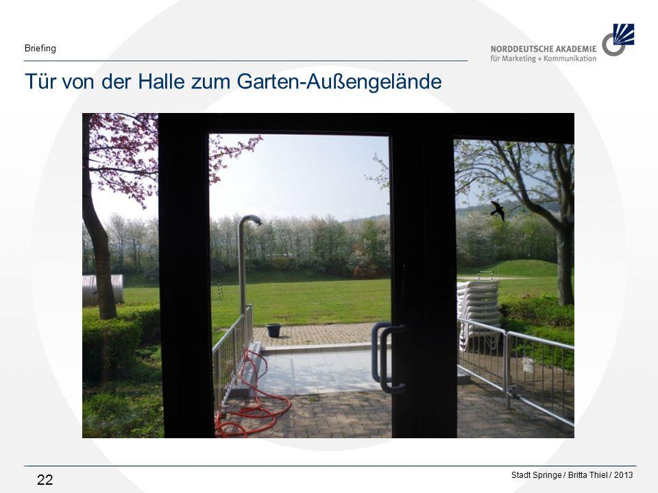 Stadt Springe / Britta Thiel / 2013 Briefing 22 Tür von der Halle zum Garten-Außengelände