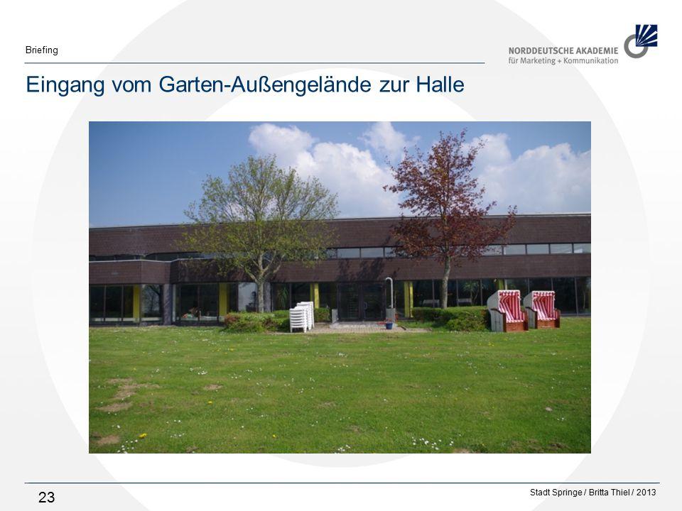 Stadt Springe / Britta Thiel / 2013 Briefing 23 Eingang vom Garten-Außengelände zur Halle