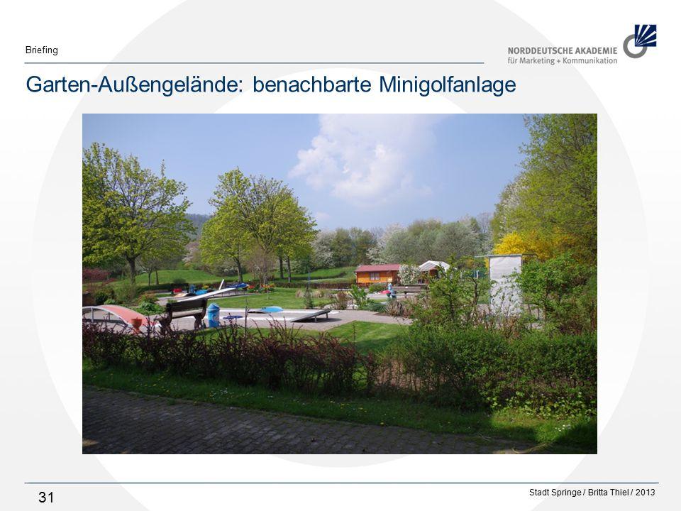 Stadt Springe / Britta Thiel / 2013 Briefing 31 Garten-Außengelände: benachbarte Minigolfanlage