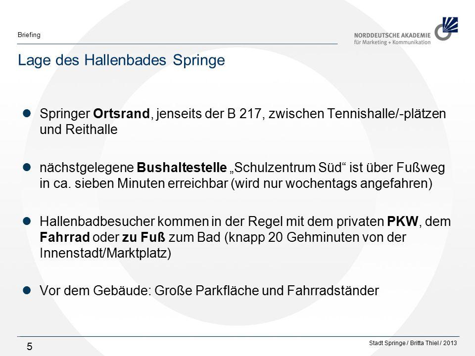 """Stadt Springe / Britta Thiel / 2013 Briefing 5 Lage des Hallenbades Springe Springer Ortsrand, jenseits der B 217, zwischen Tennishalle/-plätzen und Reithalle nächstgelegene Bushaltestelle """"Schulzentrum Süd ist über Fußweg in ca."""