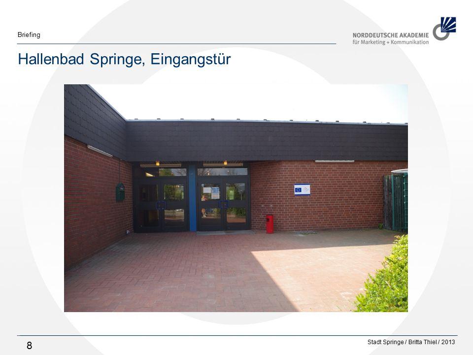 Stadt Springe / Britta Thiel / 2013 Briefing 29 Zugang zur Sauna und zum Restaurant