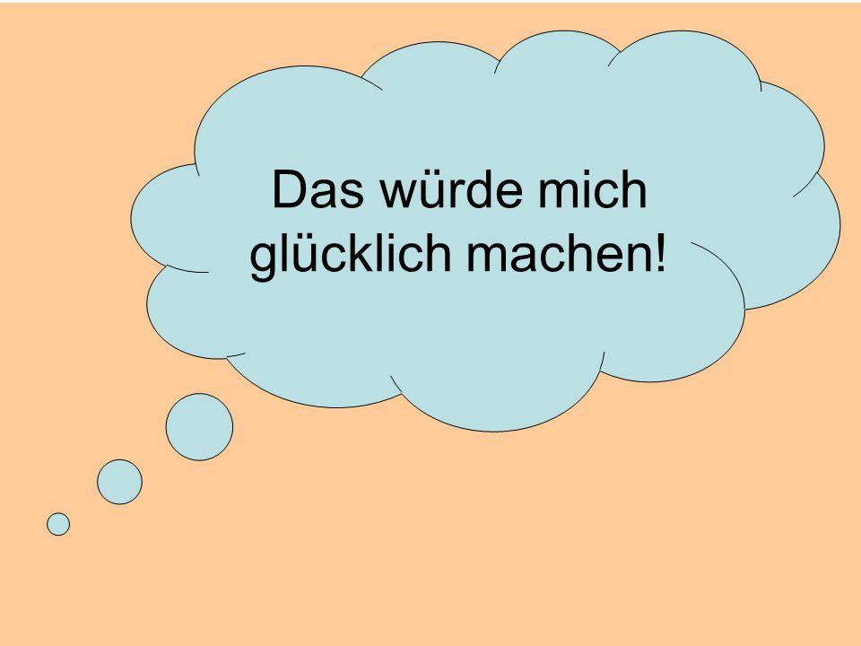 © Dr. Kai Romhardt www.romhardt.com www.achtsame-wirtschaft.de Das würde mich glücklich machen!