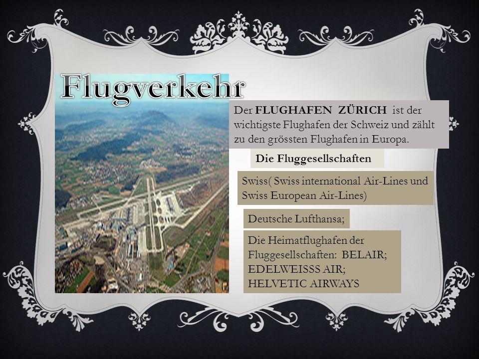 Der FLUGHAFEN ZÜRICH ist der wichtigste Flughafen der Schweiz und zählt zu den grössten Flughafen in Europa.