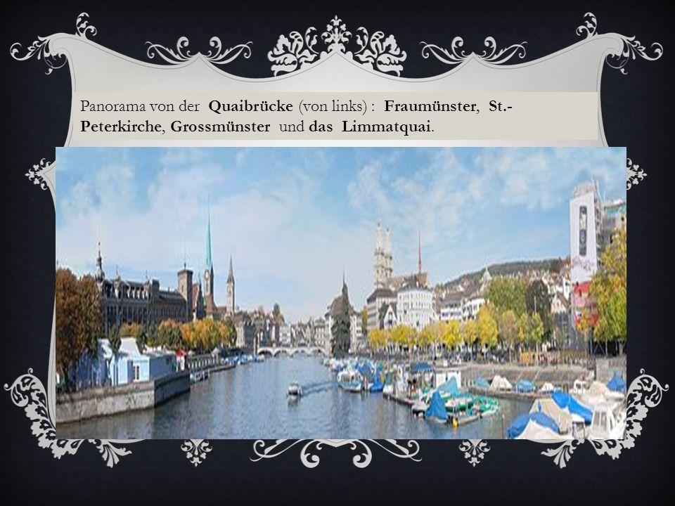 Panorama von der Quaibrücke (von links) : Fraumünster, St.- Peterkirche, Grossmünster und das Limmatquai.