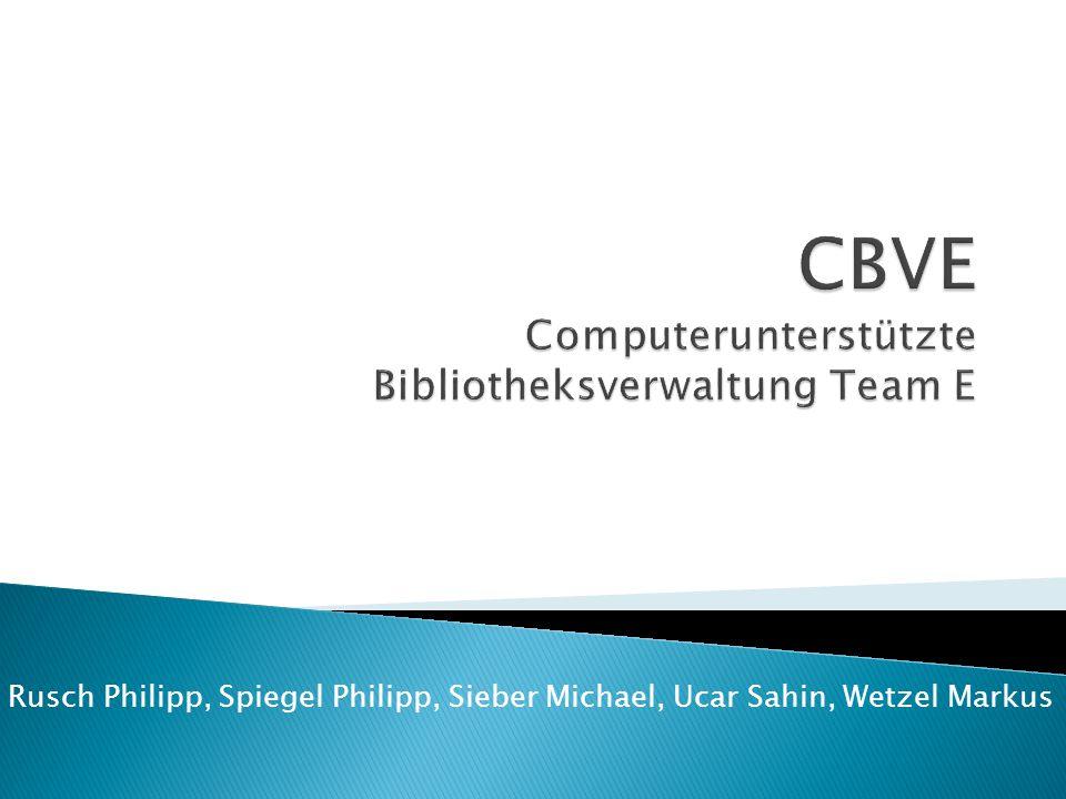 Rusch Philipp, Spiegel Philipp, Sieber Michael, Ucar Sahin, Wetzel Markus