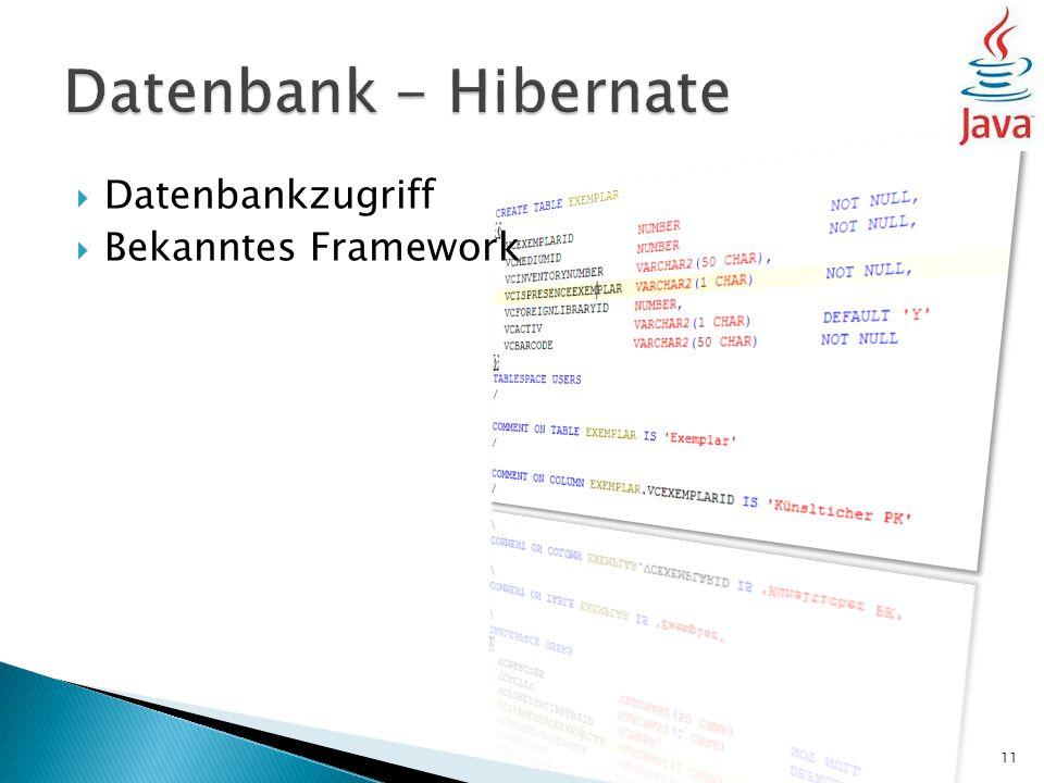  Datenbankzugriff  Bekanntes Framework 11