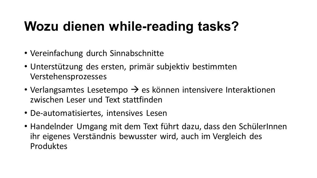 Wozu dienen while-reading tasks.