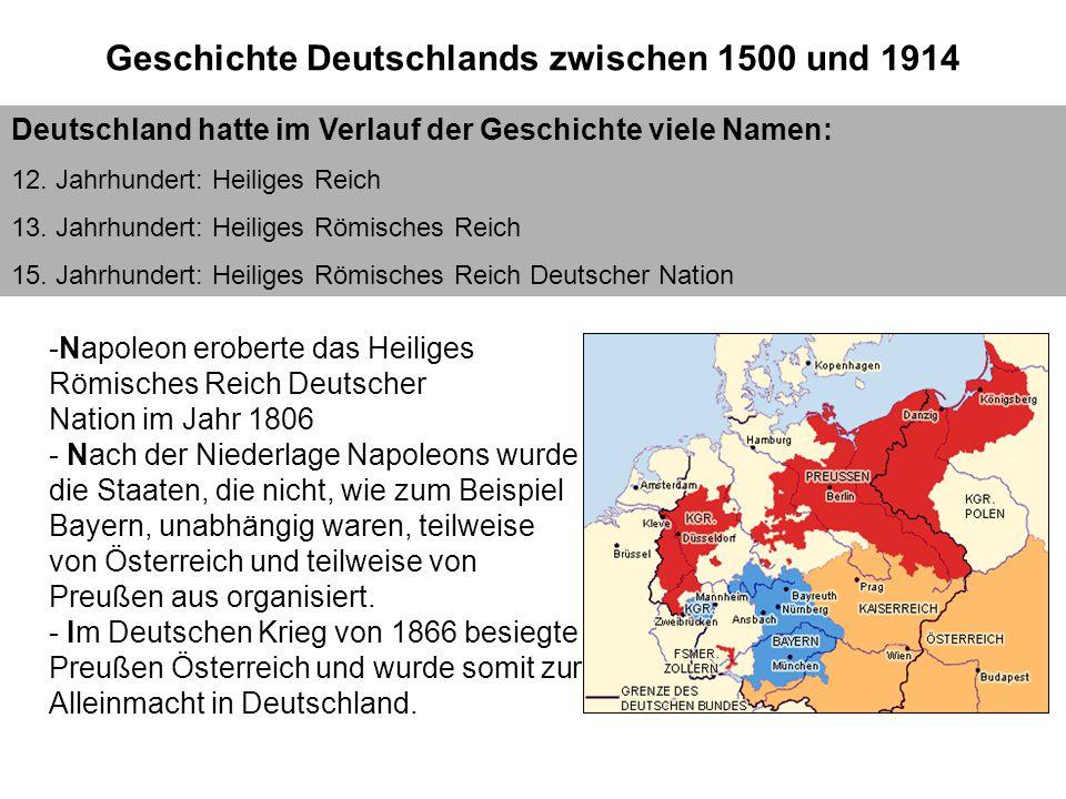 Geschichte II Geschichte zwischen 1500 n. Chr. bis 1900 Deutschland hatte im Verlauf der Geschichte viele Namen: 12. Jahrhundert: Heiliges Reich 13. J