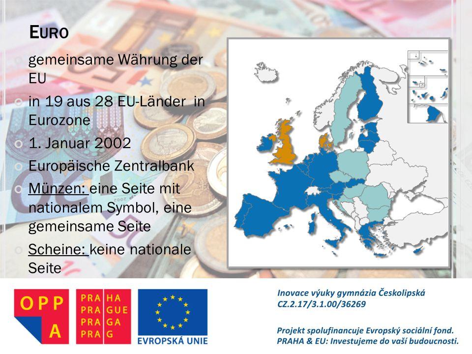 E URO gemeinsame Währung der EU in 19 aus 28 EU-Länder in Eurozone 1. Januar 2002 Europäische Zentralbank Münzen: eine Seite mit nationalem Symbol, ei