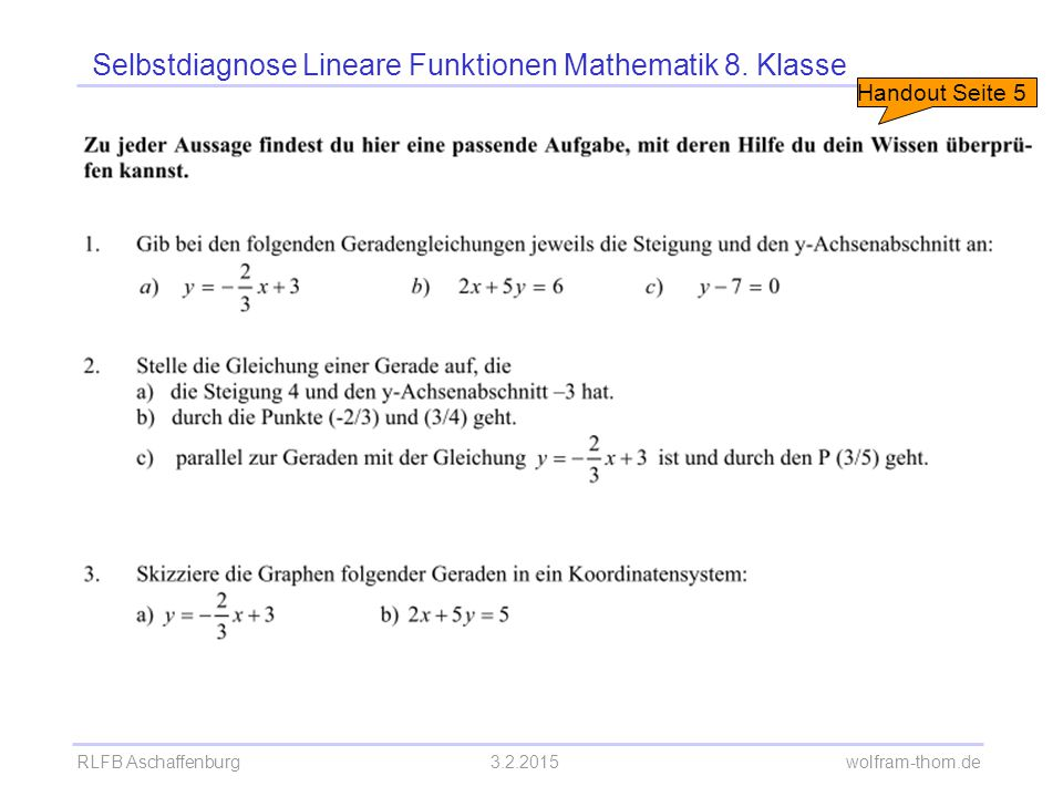 RLFB Aschaffenburg3.2.2015 wolfram-thom.de Selbstdiagnose Lineare Funktionen Mathematik 8. Klasse Handout Seite 5