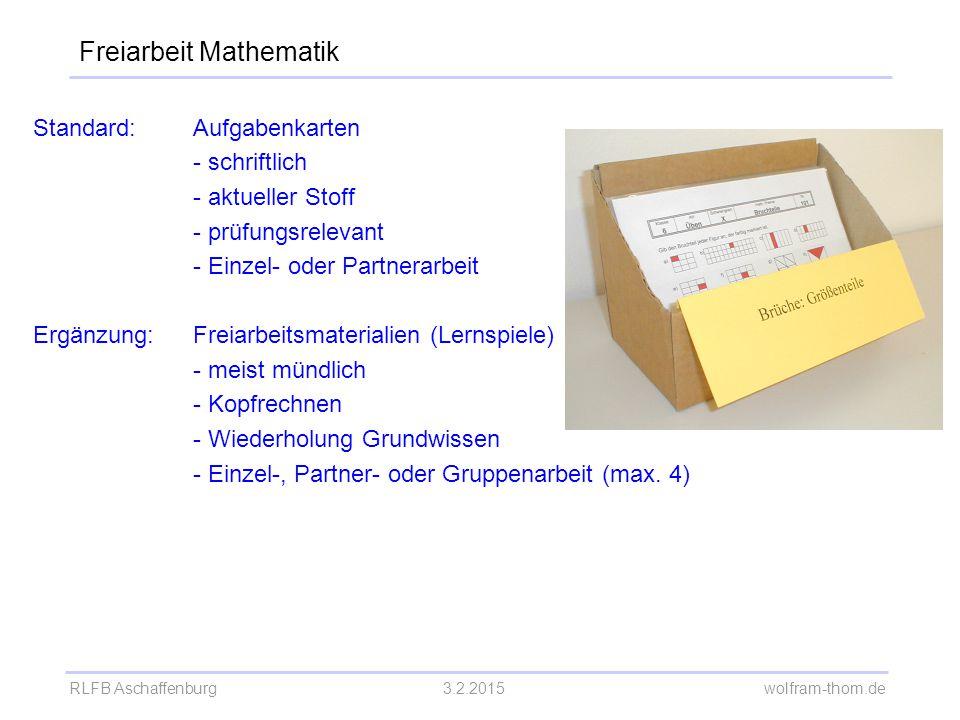 RLFB Aschaffenburg3.2.2015 wolfram-thom.de Standard:Aufgabenkarten - schriftlich - aktueller Stoff - prüfungsrelevant - Einzel- oder Partnerarbeit Erg