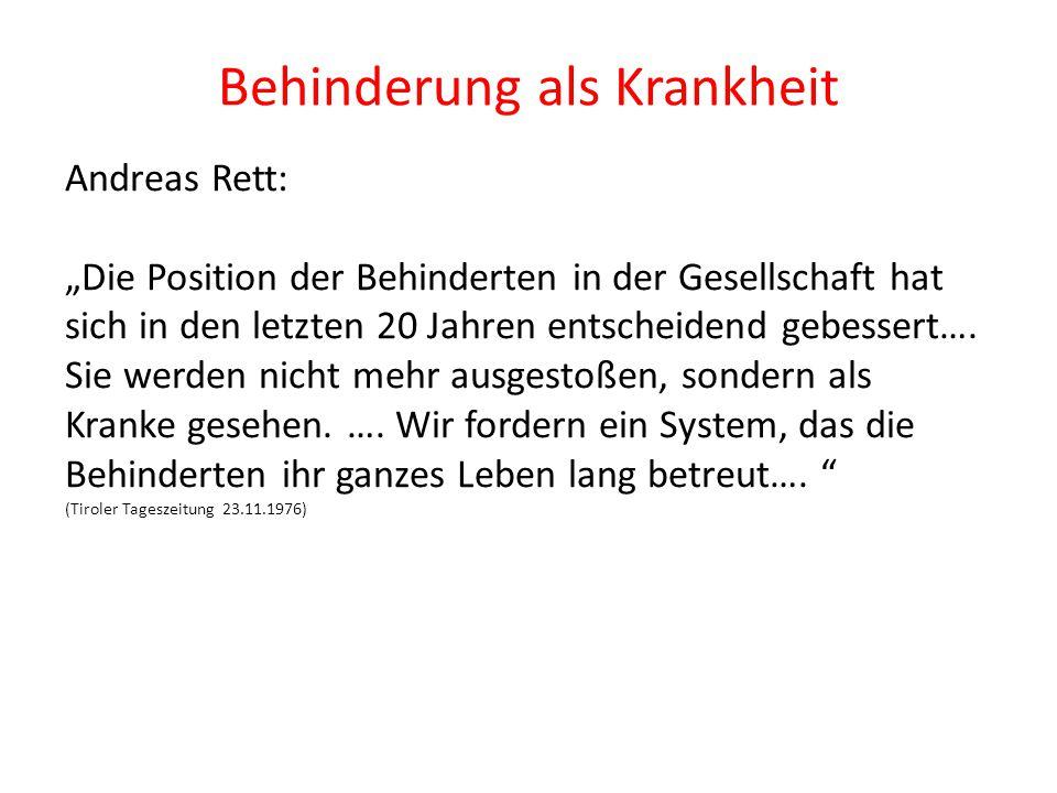 """Behinderung als Krankheit Andreas Rett: """"Die Position der Behinderten in der Gesellschaft hat sich in den letzten 20 Jahren entscheidend gebessert…. S"""