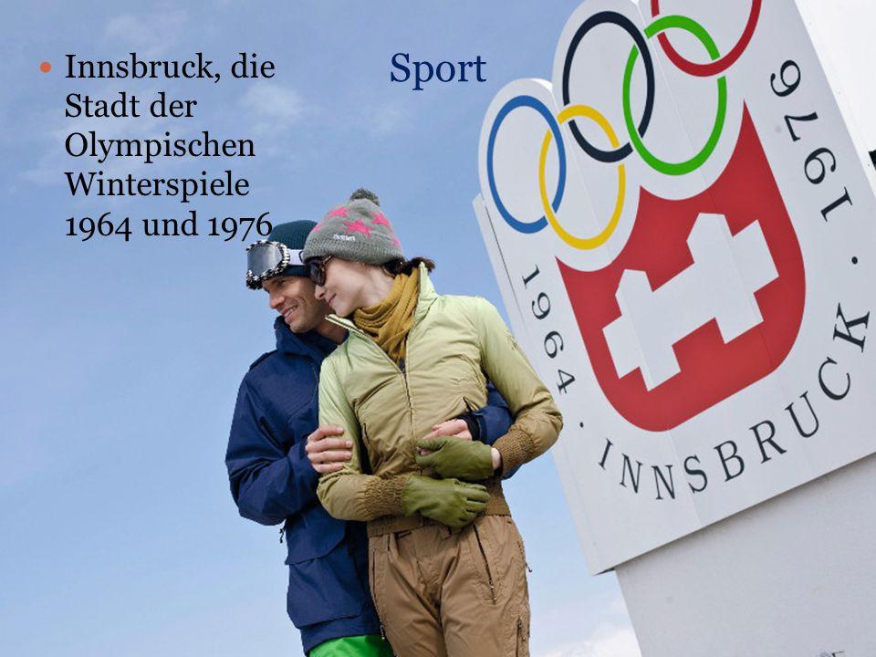 Sport Innsbruck, die Stadt der Olympischen Winterspiele 1964 und 1976