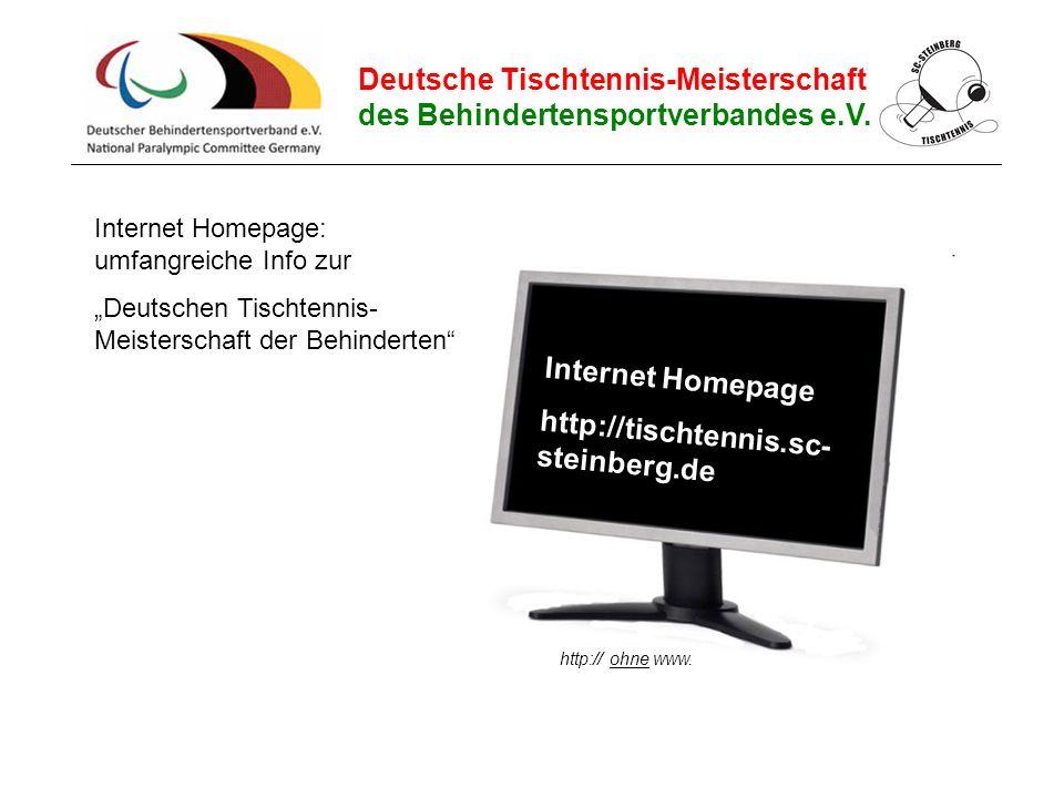 """Deutsche Tischtennis-Meisterschaft des Behindertensportverbandes e.V. Internet Homepage: umfangreiche Info zur """"Deutschen Tischtennis- Meisterschaft d"""
