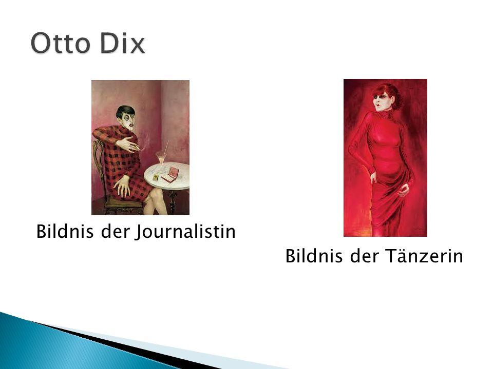 Bildnis der Journalistin Bildnis der Tänzerin