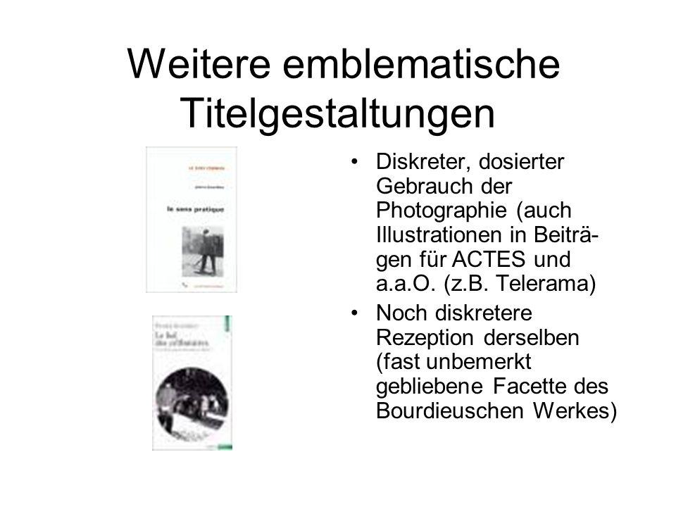 Sinn und Zweck des Bourdieuschen Umgangs mit Photographie 1.
