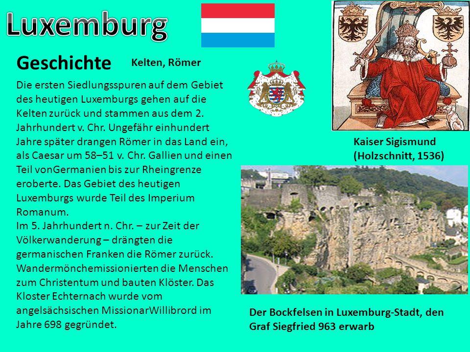 Geschichte Kaiser Sigismund (Holzschnitt, 1536) Kelten, Römer Die ersten Siedlungsspuren auf dem Gebiet des heutigen Luxemburgs gehen auf die Kelten z