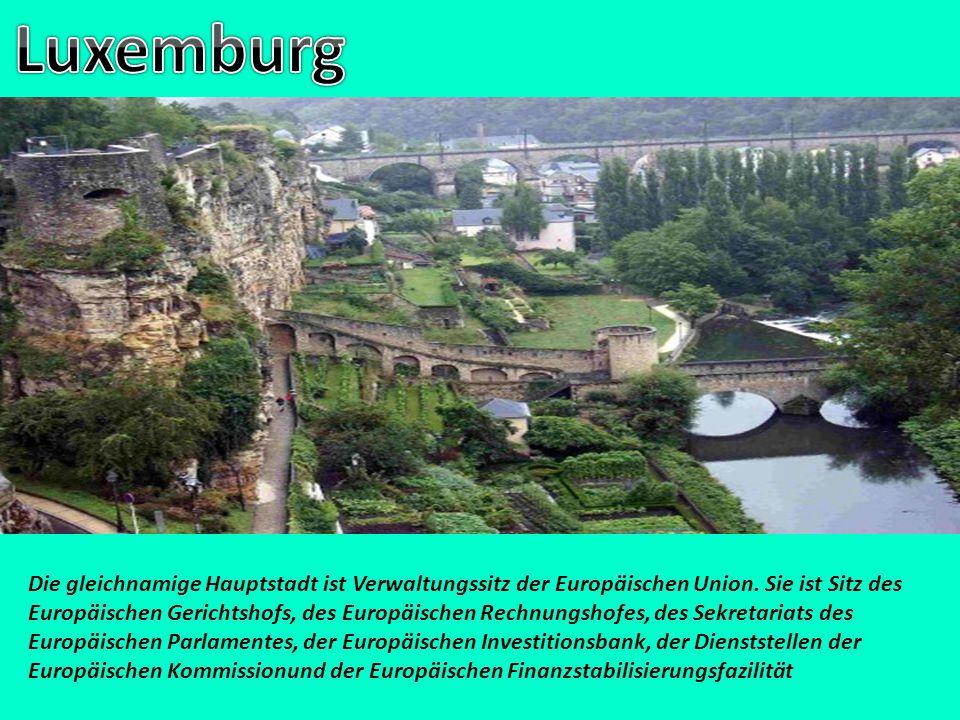 Die gleichnamige Hauptstadt ist Verwaltungssitz der Europäischen Union. Sie ist Sitz des Europäischen Gerichtshofs, des Europäischen Rechnungshofes, d