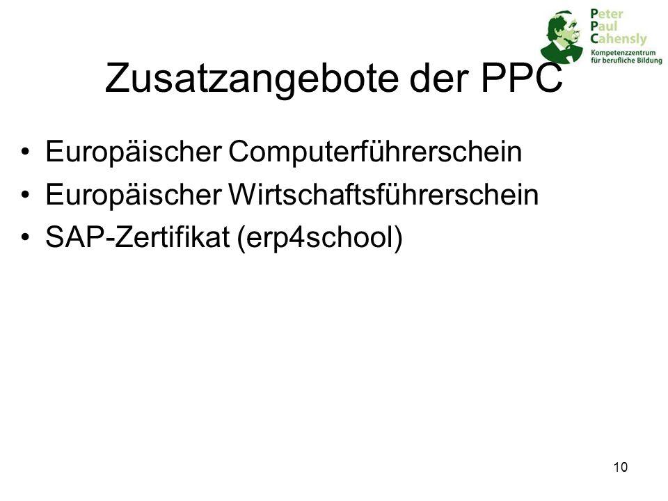 10 Zusatzangebote der PPC Europäischer Computerführerschein Europäischer Wirtschaftsführerschein SAP-Zertifikat (erp4school)