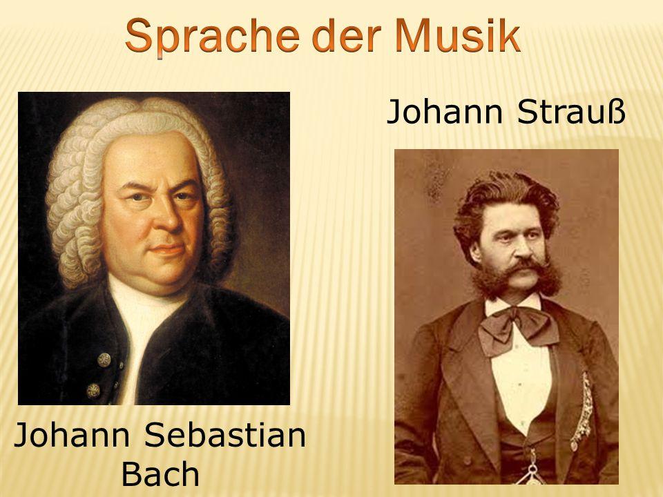 Johann Sebastian Bach Johann Strauß