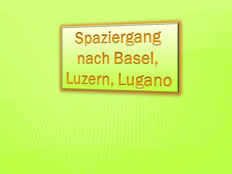 Wir gehen weiter nach Luzern spazieren.