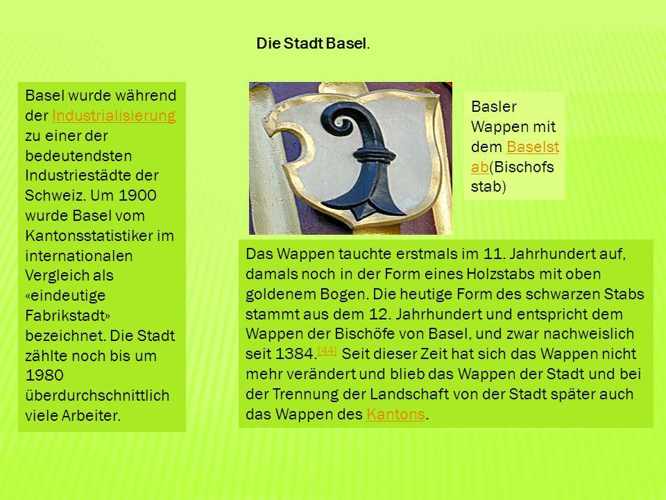 Basel wurde während der Industrialisierung zu einer der bedeutendsten Industriestädte der Schweiz. Um 1900 wurde Basel vom Kantonsstatistiker im inter