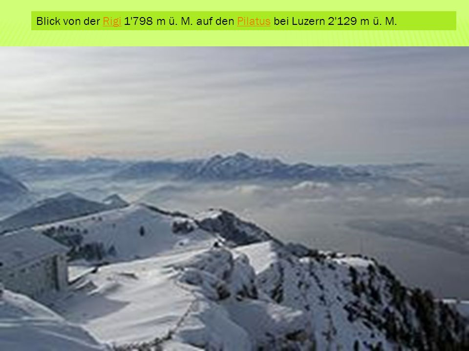 Blick von der Rigi 1'798 m ü. M. auf den Pilatus bei Luzern 2'129 m ü. M.RigiPilatus