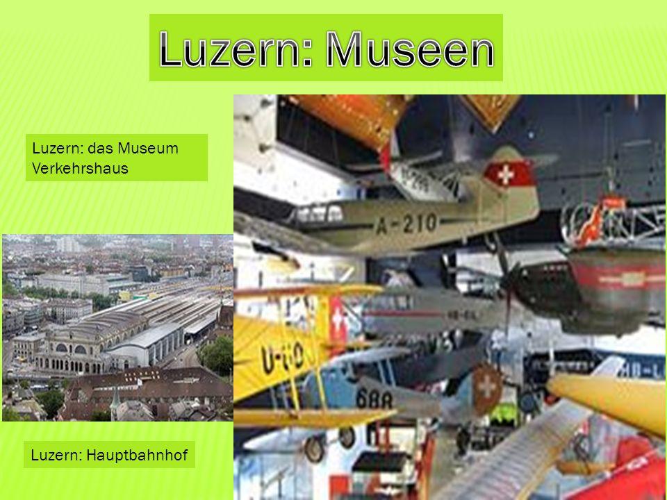 Luzern: Hauptbahnhof Luzern: das Museum Verkehrshaus