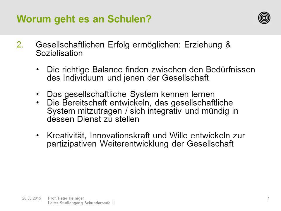 Prof. Peter Heiniger Leiter Studiengang Sekundarstufe II 2.Gesellschaftlichen Erfolg ermöglichen: Erziehung & Sozialisation Die richtige Balance finde