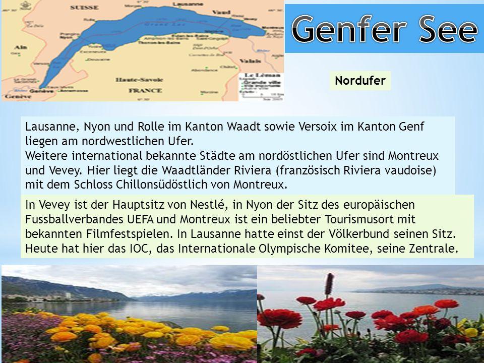 Nordufer Lausanne, Nyon und Rolle im Kanton Waadt sowie Versoix im Kanton Genf liegen am nordwestlichen Ufer.