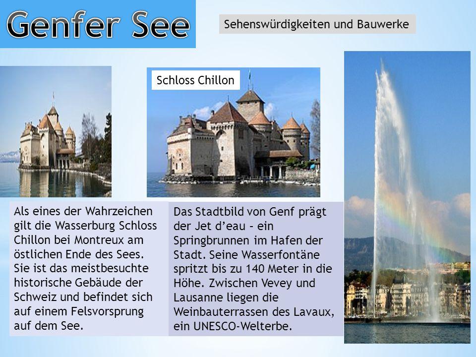 Sehenswürdigkeiten und Bauwerke Schloss Chillon Als eines der Wahrzeichen gilt die Wasserburg Schloss Chillon bei Montreux am östlichen Ende des Sees.