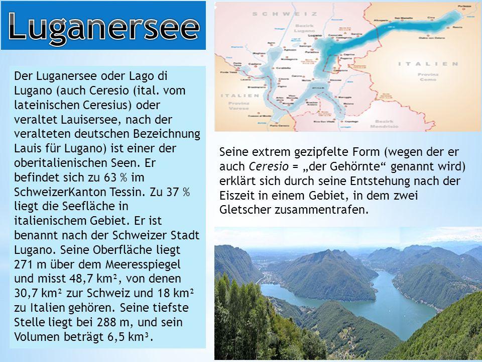 Der Luganersee oder Lago di Lugano (auch Ceresio (ital.