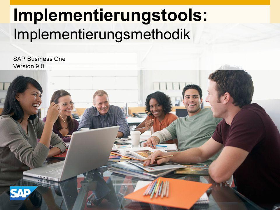 INTERN Implementierungstools: Implementierungsmethodik SAP Business One Version 9.0