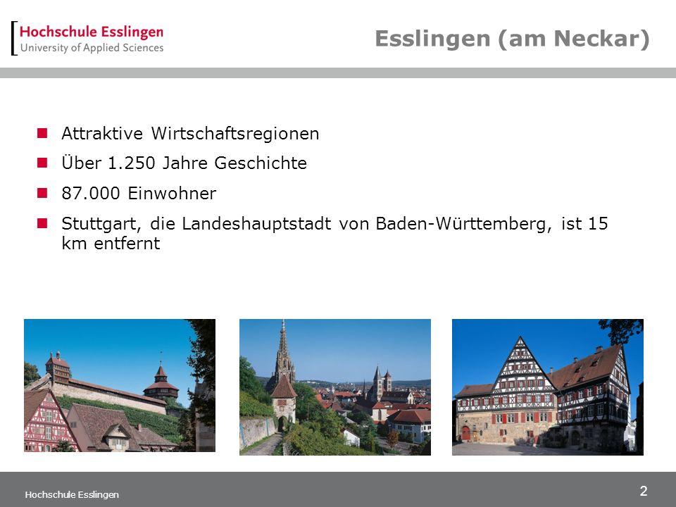 2 Esslingen (am Neckar) Attraktive Wirtschaftsregionen Über 1.250 Jahre Geschichte 87.000 Einwohner Stuttgart, die Landeshauptstadt von Baden-Württemberg, ist 15 km entfernt Hochschule Esslingen