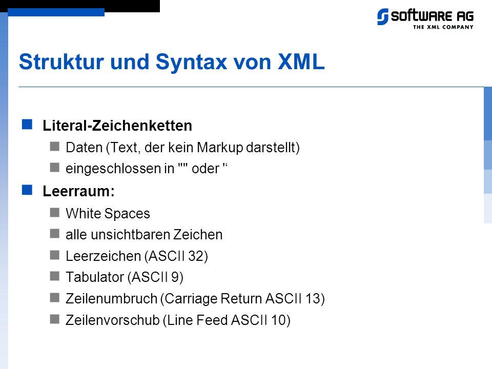 Struktur und Syntax von XML Literal-Zeichenketten Daten (Text, der kein Markup darstellt) eingeschlossen in
