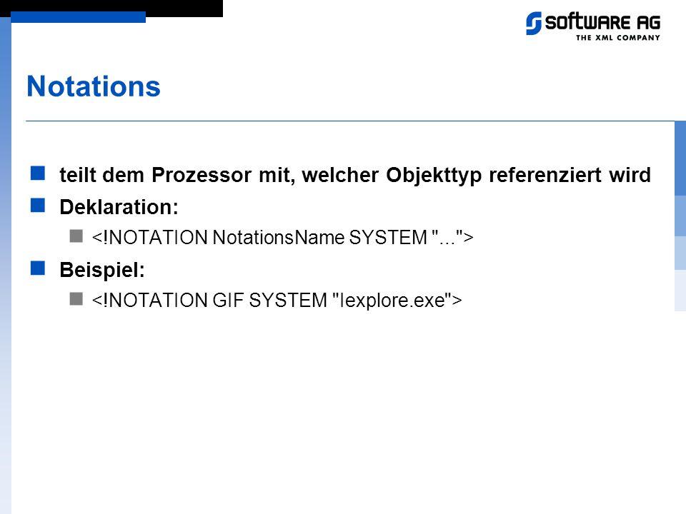 Notations teilt dem Prozessor mit, welcher Objekttyp referenziert wird Deklaration: Beispiel: