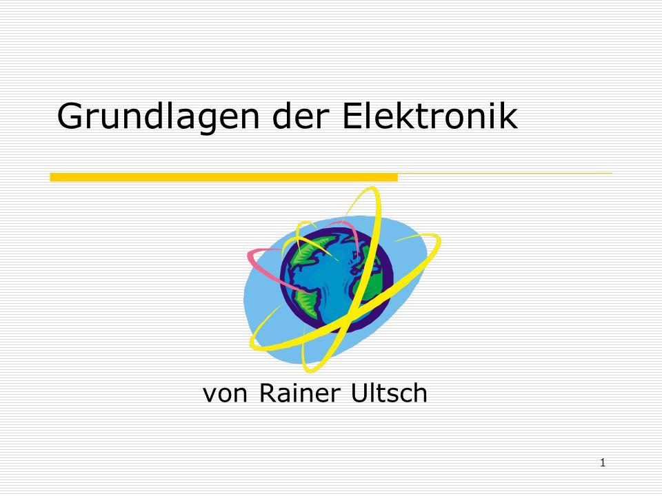 1 Grundlagen der Elektronik von Rainer Ultsch