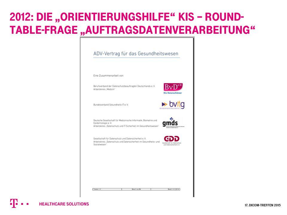 """""""Muster ADV-Vertrag: erläuternde Kapitel 17. Dicom-Treffen 2015"""