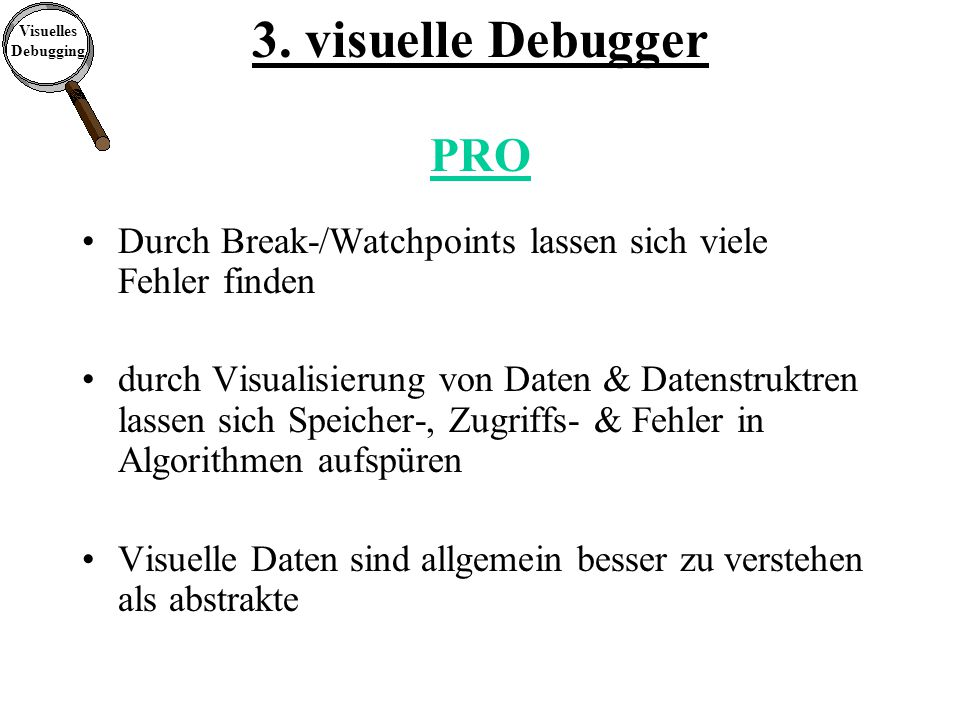 Visuelles Debugging 3.