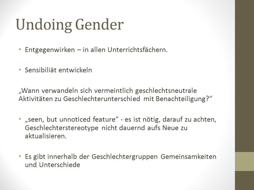 """Undoing Gender Entgegenwirken – in allen Unterrichtsfächern. Sensibiliät entwickeln """"Wann verwandeln sich vermeintlich geschlechtsneutrale Aktivitäten"""