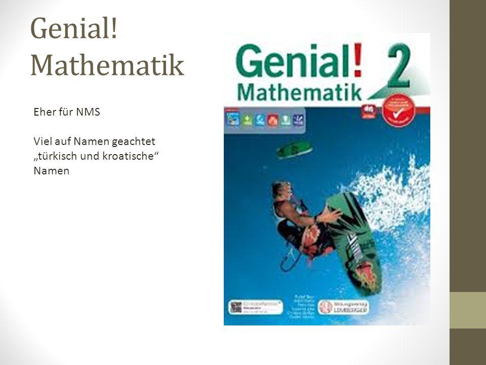 """Genial! Mathematik Eher für NMS Viel auf Namen geachtet """"türkisch und kroatische"""" Namen"""