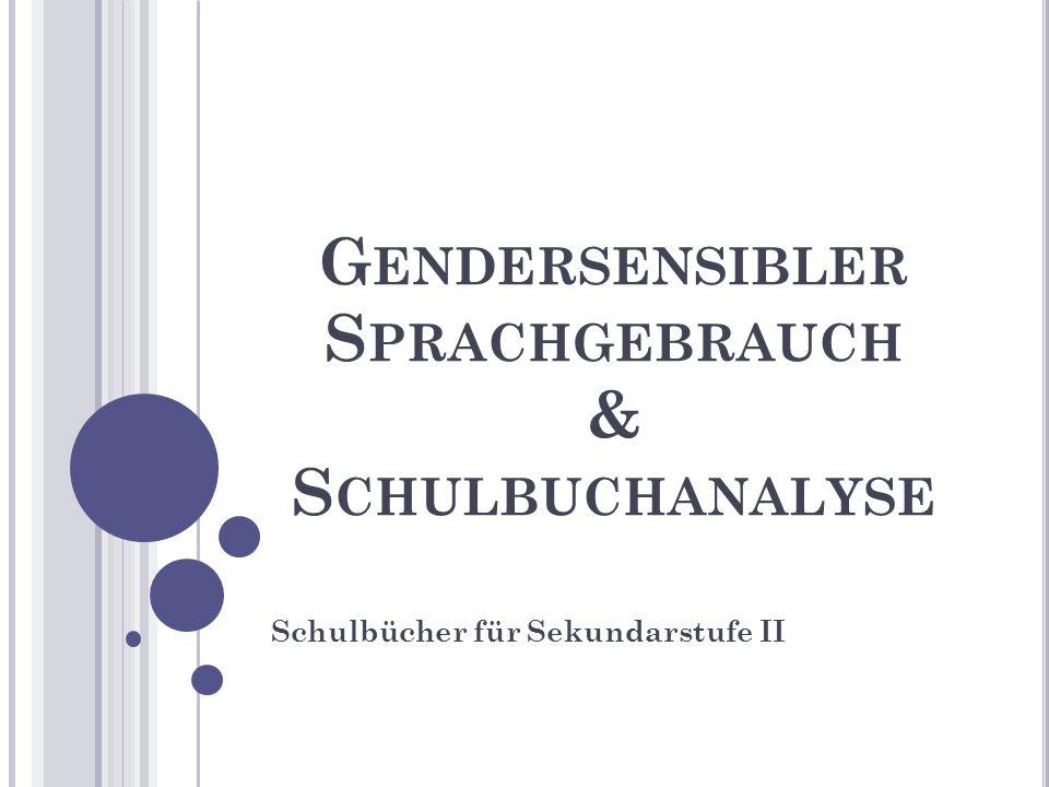 G ENDERSENSIBLER S PRACHGEBRAUCH & S CHULBUCHANALYSE Schulbücher für Sekundarstufe II